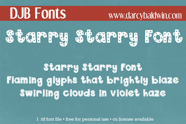 DJB Starry Starry Font - great for independence and birthdays and all those things that require fun!