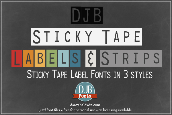 DJB Sticky Tape Label Fonts -- Sticky Tape like that dial-a-tape machine in 3 styles: 1 long run, strips (separates between words) and individual letters. Free for personal use, commercial use licensing available at darcybaldwin.com