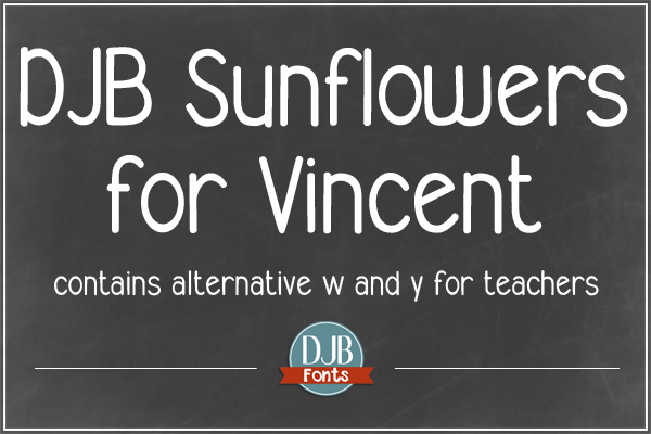 DJB Sunflowers for Vincent - new font with European language characters dedicated to one of my favorite Doctor Who episodes #geeksunite It is free for personal use and a commercial license is available @ darcybaldwin.com