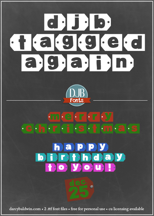 DJB Tagged Again - a cute tagged alphabet font for birthdays, Christmas and more from DarcyBaldwinFonts.com