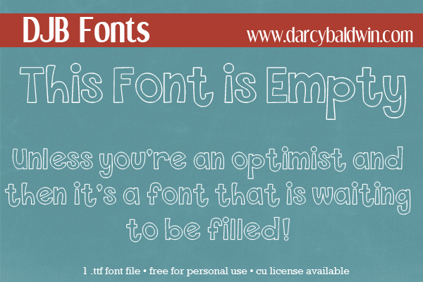 DJB This Font is Empty is a bold, outlined font that is free for personal use from DarcyBaldwin.com