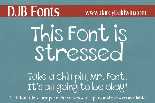 DJB This Font is Stressed - a distressed font with European language characters perfect for headlines, displays and more! Free for personal use with commercial licensing available at darcybaldwin.com