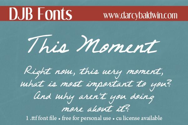 This Moment. A free for personal use journaling font.