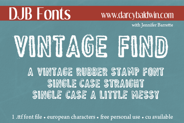 I love the look of stamped alphas - now in an amazing font set from Darcy Baldiwn with Jennifer Barrette. (Free for Personal Use - CU License available.)