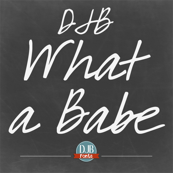 DJB What a Babe Font