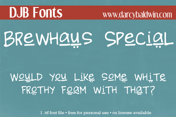 DJB Brewhaus Special - a great display font for posters, menus and more! Free for personal use at DJB Fonts.